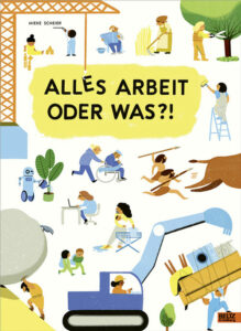 Cover: Alles Arbeit oder Was?!