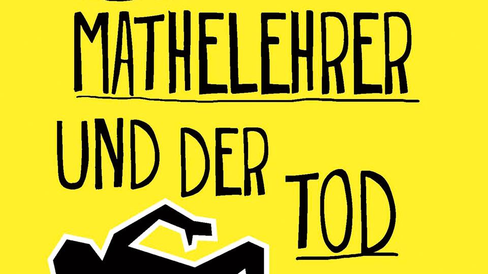 Buchcover Der Mathelehrer und der Tod