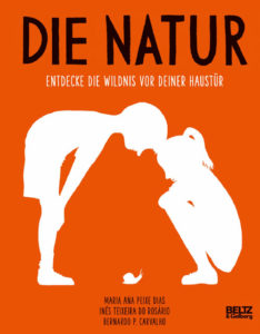 Buchcover: die Natur. Entdecke die Wildnis vor deiner Haustür