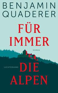 Buchcover: Für immer die Alpen